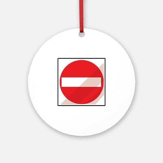 Do Not Enter Ornament (Round)