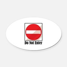 Do Not Enter Oval Car Magnet