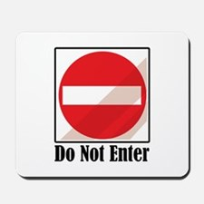 Do Not Enter Mousepad