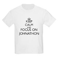 Keep Calm and Focus on Johnathon T-Shirt