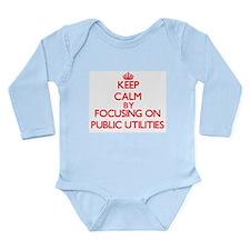 Keep Calm by focusing on Public Utilitie Body Suit
