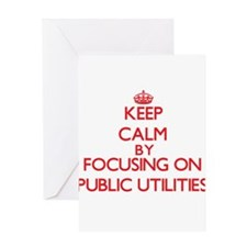 Keep Calm by focusing on Public Uti Greeting Cards