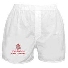 Keep Calm by focusing on Public Utili Boxer Shorts