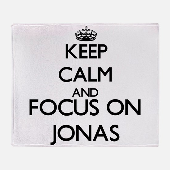 Keep Calm and Focus on Jonas Throw Blanket
