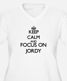 Keep Calm and Focus on Jordy Plus Size T-Shirt