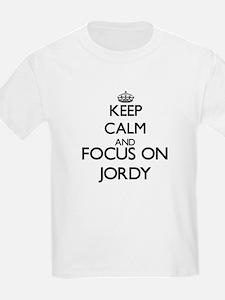 Keep Calm and Focus on Jordy T-Shirt