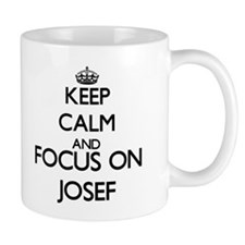 Keep Calm and Focus on Josef Mugs