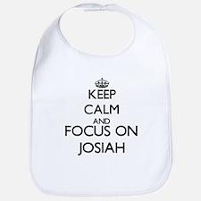 Keep Calm and Focus on Josiah Bib