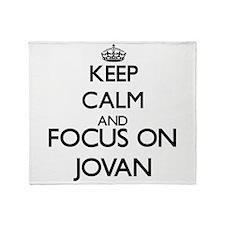 Keep Calm and Focus on Jovan Throw Blanket