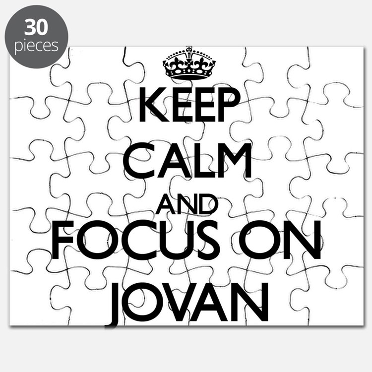 Keep Calm and Focus on Jovan Puzzle