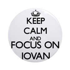 Keep Calm and Focus on Jovan Ornament (Round)