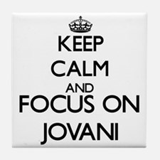 Keep Calm and Focus on Jovani Tile Coaster