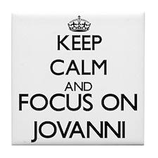 Keep Calm and Focus on Jovanni Tile Coaster