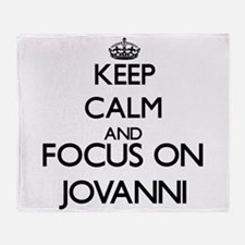 Keep Calm and Focus on Jovanni Throw Blanket