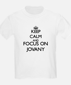 Keep Calm and Focus on Jovany T-Shirt