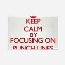 Keep Calm by focusing on Punch Lines Magnets