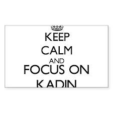 Keep Calm and Focus on Kadin Decal