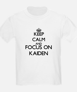 Keep Calm and Focus on Kaiden T-Shirt