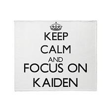 Keep Calm and Focus on Kaiden Throw Blanket