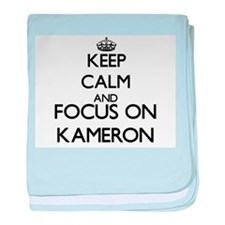 Keep Calm and Focus on Kameron baby blanket