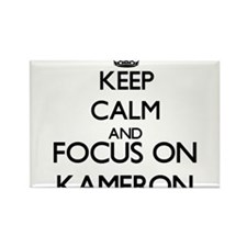 Keep Calm and Focus on Kameron Magnets