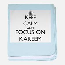 Keep Calm and Focus on Kareem baby blanket