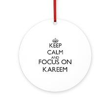 Keep Calm and Focus on Kareem Ornament (Round)