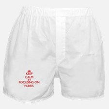 Keep Calm by focusing on Purrs Boxer Shorts