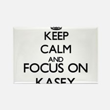 Keep Calm and Focus on Kasey Magnets