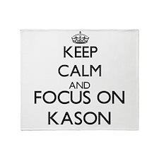 Keep Calm and Focus on Kason Throw Blanket