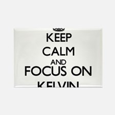 Keep Calm and Focus on Kelvin Magnets