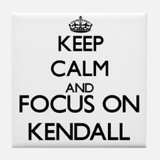 Keep Calm and Focus on Kendall Tile Coaster