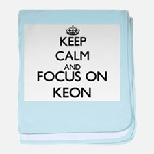 Keep Calm and Focus on Keon baby blanket