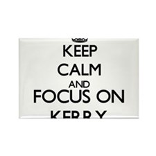Keep Calm and Focus on Kerry Magnets