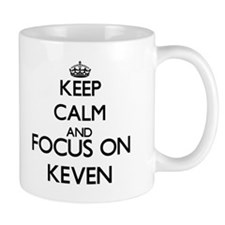 Keep Calm and Focus on Keven Mugs