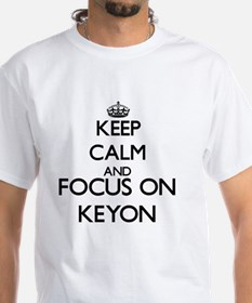 Keep Calm and Focus on Keyon T-Shirt