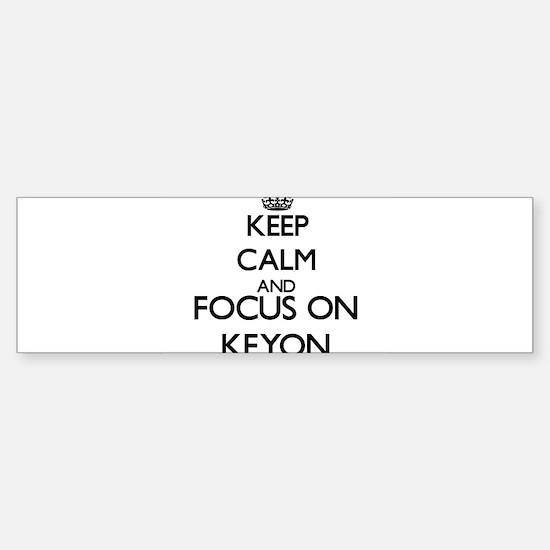 Keep Calm and Focus on Keyon Bumper Car Car Sticker