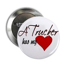 "A Trucker has my heart 2.25"" Button"
