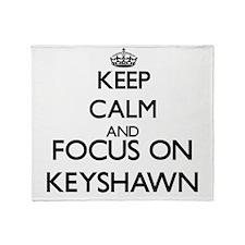 Keep Calm and Focus on Keyshawn Throw Blanket