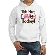 Mom Loves Hockey Hoodie