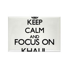 Keep Calm and Focus on Khalil Magnets