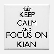 Keep Calm and Focus on Kian Tile Coaster