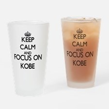 Keep Calm and Focus on Kobe Drinking Glass