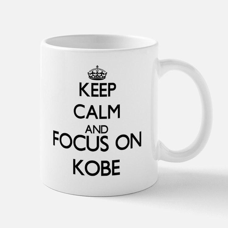 Keep Calm and Focus on Kobe Mugs