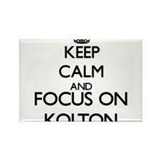 Keep Calm and Focus on Kolton Magnets