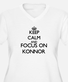 Keep Calm and Focus on Konnor Plus Size T-Shirt