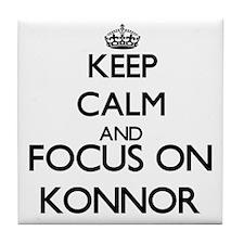 Keep Calm and Focus on Konnor Tile Coaster