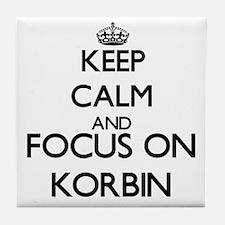 Keep Calm and Focus on Korbin Tile Coaster