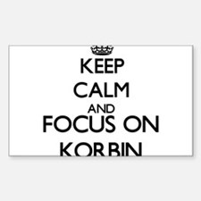 Keep Calm and Focus on Korbin Decal