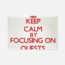 Keep Calm by focusing on Quests Magnets